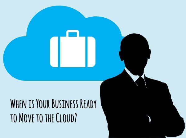When is Your Business Ready to Move to the Cloud?